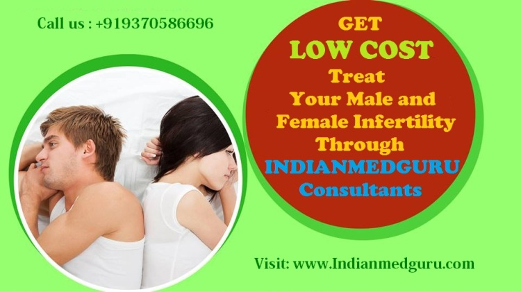 Infertility treatment in India Cost Infertility Treatment in India Low Cost Infertility Treatment in India top 5 infertility clinics in india infertility treatment for men female infertility treatment cost of ivf treatment in india ivf treatment cost in mumbai ivf cost in india delhi ivf cost in india bangalore ivf cost in india chennai ivf success rate in india