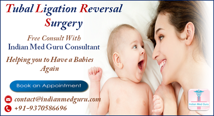 Tubal Ligation Reversal Surgery will Help Women Get Pregnant